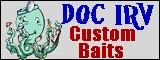 Doc Irv Custom Baits